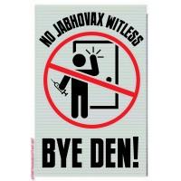 Jabhovax SIGN Bye Den!